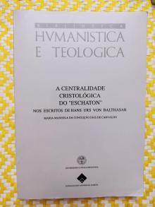 A CENTRALIDADE CRISTOLÓGICA DO ESCHATON