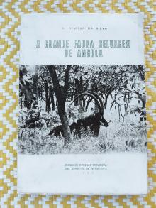 A GRANDE FAUNA SELVAGEM DE ANGOLA