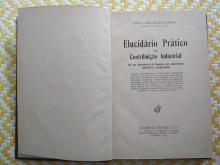 ELUCIDÁRIO PRÁTICO DA CONTRIBUIÇÃO INDUSTRIAL – Ano 1936