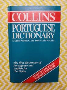 Collins Portuguese Dictionary English>Portuguese – Português>Inglês - HarperCollins Publisher