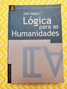LÓGICA PARA AS HUMANIDADES Linguagem, Cognição e Comunicação