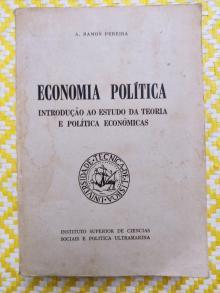 ECONOMIA POLÍTICA- Introdução ao estudo da teoria e políticas económicas