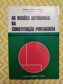 AS REGIÕES AUTÓNOMAS NA CONSTITUIÇÃO PORTUGUESA –