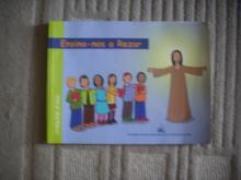 Ensina-nos a rezar - Catequese 2º ano