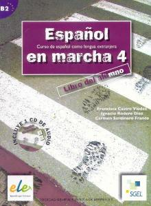 Español en marcha - 4 (B2)/ L. Alumno + C - Francisca Castro Pilar D...