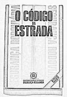 Código da Estrada, actualizado - Drºa Virg