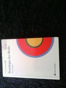 Sociologia dos Media - Rémy Rieffel
