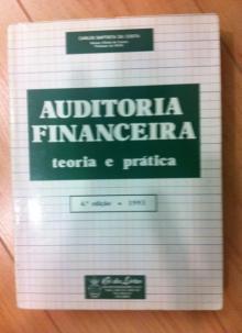 Auditoria Financeira teoria e prática - Carlos Baptis