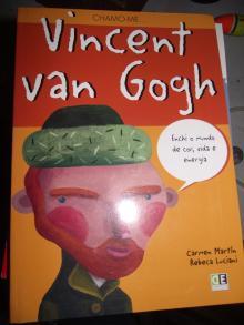 Chamo-me... Vincent van Gogh - Rebeca Lucia