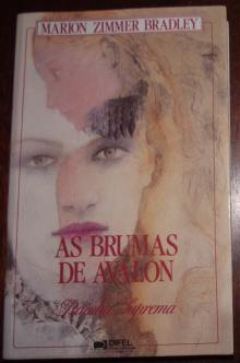 As Brumas de Avalon - A Rainha Suprema - Marion Zimmer Bradle
