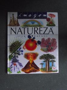A Natureza - Seus Fenómenos