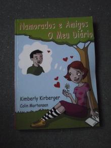 Namorados e Amigos - O Meu Diário - Kimberly Kir