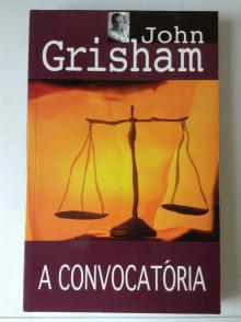 A Convocatória - John Grisham