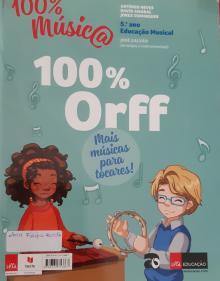 Novo 100% Música - Educação Musical - Caderno de Atividades