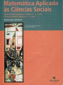 Matemática Aplicada às Ciências Sociais - Elisabete Longo e Isa