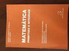 Matemática primitivas e integrais - Manuel Alberto Ferreira