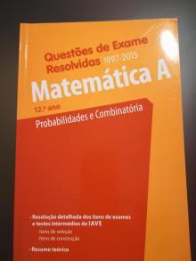 Questões de Exame Resolvidos – Probabilidades e Combinatória - João de Sá Duarte