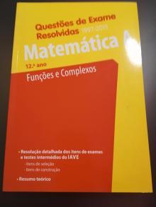 Questões de Exame Resolvidas – Funções e Complexos - João de Sá Duarte