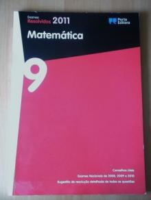 Exames Resolvidos 2011. Matemática. 9º ano - -