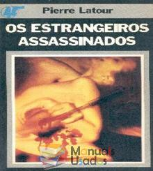 Os estrangeiros assassinados - Pierre Lato