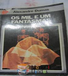 Os mil e um fantasmas - Alexandre Du