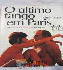 O último tango em Paris - Robert Alley