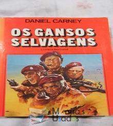 Os Gansos Selvagens - Daniel Carne