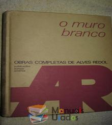 O muro Branco - Alves Redol