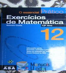 O essencial Prático Exercícios de Matemática 12º ano