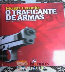 O traficante de armas - Hugh Laurie