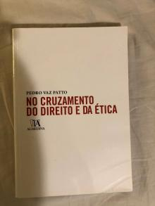 No Cruzamento do Direito e da Etica - Pedro Vaz Patto