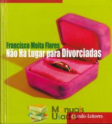 Não há lugar para divorciadas - Francisco Moita Fl