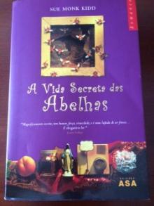 A Vida Secreta das Abelhas - Sue Monk Kidd