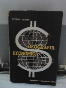 Geografia Económica - Pierre Georg
