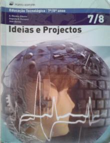 Ideias e Projectos - A. Mendes Ribeiro