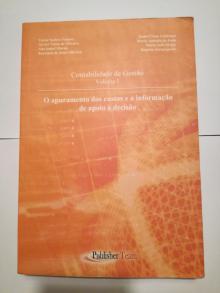 Contabilidade de Gestão - Volume I - O apuramento dos custos e a informação de apoio à decisão - Victor Seabra Franco