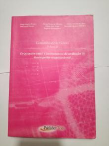 Contabilidade de Gestão - Volume II - Orçamento Anual e instrumentos de avaliação do desempenho organizacional - Victor Seabra Franco
