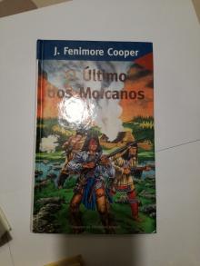 O Último dos Moicanos - J. Fenimore Cooper