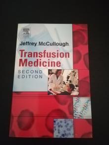 Transfusion Medicine 2nd Edition - Jeffrey McCullough