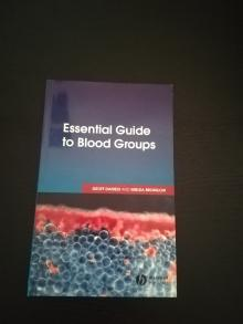 Essential Guide to Blood Groups 1th Edition - Geoff Daniels, Imelda Bro...