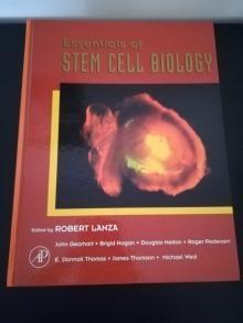 Essentials of Stem Cell Biology 1th Edition - Robert Lanza, John Gearh...