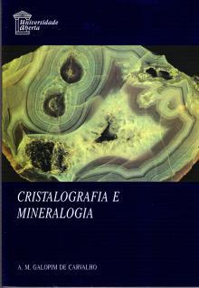 Cristalografia e Mineralogia - Universidade Aberta - A. M. Galopim de Carvalho