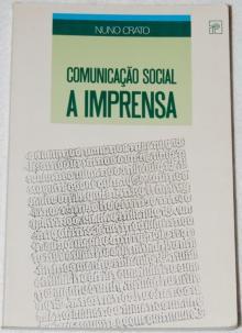 Comunicação social - a imprensa - Nuno Cr