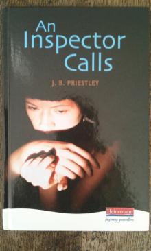 An Inspector  Calls - J.B.Priestley