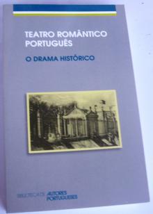 teatro romântico português - o drama histórico