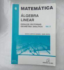 Álgebra Linear - Espaços Vectoriais e Geometria Analítica (Vol. 2)