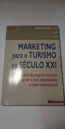 Marketing para o Turismo no Século XXI - Susan Brigs