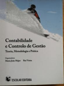 Contabilidade e Controlo de Gestão - teoria, metodologia e prática - Vários