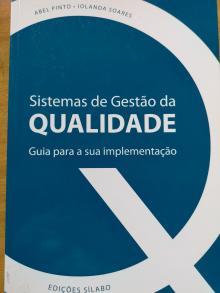 Sistemas de Gestão da Qualidade - Abel Pinto e Iolanda Soar...