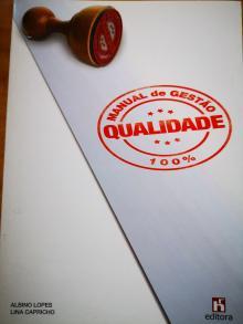 Manual de Gestão Qualidade - Albino Lopes e Lina Capri...